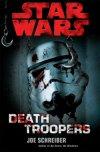 Star Wars : Les nouveautés Romans Deathtroopers